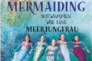 Buch über Mermaiding von Katrin Gray alias Mermaid Kat